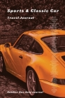 Sports and Classic Car Travel Journal Cover Image