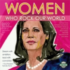 Women Who Rock Our World 2022 Wall Calendar Cover Image