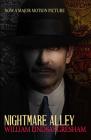 Nightmare Alley: Movie tie-in edition Cover Image