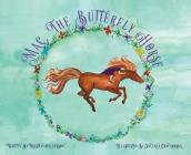 Mac, The Butterfly Horse Cover Image
