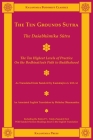 The Ten Grounds Sutra: The Daśabhūmika Sūtra (Kalavinka Buddhist Classics #11) Cover Image