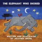 The Elephant Who Snored Cover Image