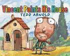 Vincent Paints His House Cover Image