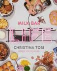 Milk Bar Life: Recipes & Stories: A Cookbook Cover Image