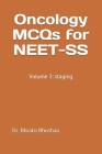 Cancer staging: self-assessment and review for NEET-SS (medical and surgical oncology): For NEET-SS, board review and other entrance e Cover Image
