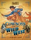 Cowboys and the Wild West Cover Image