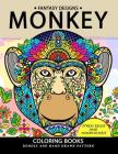 Monkey Coloring Book: Stress-Relief Coloring Book for Grown-Ups Cover Image