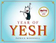 Year of Yesh: A Mutts Treasury Cover Image