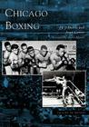 Chicago Boxing (Images of Sports) Cover Image