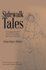 Sidewalk Tales: A Compilation of 17 Short Stories of the Best Years of My Life Cover Image