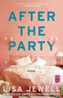 After the Party: A Novel Cover Image