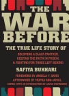 The War Before: The True Life Story of Becoming a Black Panther, Keeping the Faith in Prison & Fighting for Those Left Behind Cover Image