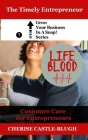 Lifeblood - Customer Care For Entrepreneurs Cover Image