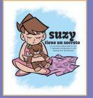 Suzy Tiene Un Secreto (Suzy Has a Secret #2) Cover Image