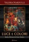Luce e Colori: Nella Pittura di Don Pedro Cover Image