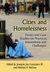 Cities and Homelessness: Essays and Case Studies on Practices, Innovations and Challenges Cover Image