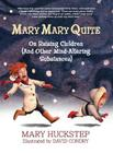 Mary Mary Quite: On Raising Children (And Other Mind-Altering Substances) Cover Image
