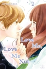 Love Me, Love Me Not, Vol. 2 Cover Image