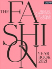 The Fashion Yearbook 2021: Best of Campaigns, Editorials, and Covers Cover Image