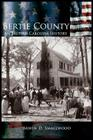 Bertie County: An Eastern Carolina History Cover Image