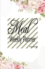 Weekly Meal Planner: Planner Log Meal Weekly Shopping List Super Market Food 52 Weekly Planing or Diary Journal Launch Breakfast 110 Page 6 Cover Image