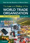 The Law and Policy of the World Trade Organization: Text, Cases, and Materials Cover Image
