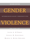 Gender Violence (Second Edition): Interdisciplinary Perspectives Cover Image