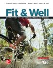 Fit & Well Brief Edition: Core Concepts and Labs in Physical Fitness and Wellness Loose Leaf Edition with Connect Access Card Cover Image
