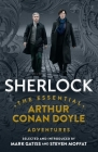 Sherlock: The Essential Arthur Conan Doyle Adventures Cover Image