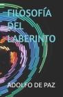 Filosofía del Laberinto Cover Image