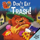Don't Eat the Trash! Cover Image