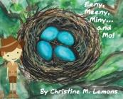 Eeny, Meeny, Miny... and Mo! Cover Image