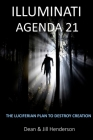 Illuminati Agenda 21: The Luciferian Plan To Destroy Creation Cover Image