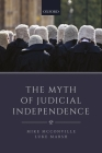 The Myth of Judicial Independence Cover Image