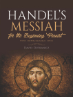 Handel's Messiah for the Beginning Pianist: With Downloadable Mp3s Cover Image