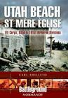 Utah Beach: St. Mere Eglise, VII Corps, 82nd and 101st Airborne Divisions (Battleground Normandy) Cover Image