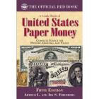 A Guide Book of United States Paper Money, Fifth Edition Cover Image