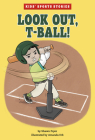 Look Out, T-Ball! Cover Image