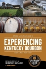 Whiskey Lore's Travel Guide to Experiencing Kentucky Bourbon Cover Image