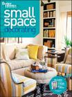Small Space Decorating (Better Homes and Gardens) (Better Homes and Gardens Home) Cover Image
