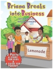 Briana Breaks Into Business: Getting Kids Excited About Entrepreneurship Cover Image