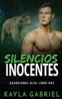 Silencios inocentes Cover Image
