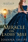 Miracle on Ladies' Mile: A Gilded Age Holiday Romance Cover Image