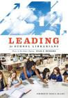 Leading for School Librarians: There Is No Other Option Cover Image