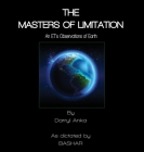 The Masters of Limitation: An ET's Observations on Earth Cover Image