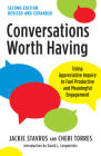Conversations Worth Having, Second Edition: Using Appreciative Inquiry to Fuel Productive and Meaningful Engagement Cover Image