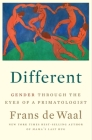 Different: Gender Through the Eyes of a Primatologist Cover Image