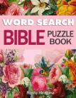 Word Search Bible Puzzle Book: Psalms, Hymns and Other Scriptures (Large Print) Cover Image
