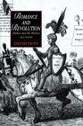 Romance and Revolution: Shelley and the Politics of a Genre (Cambridge Studies in Romanticism #7) Cover Image