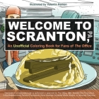Welcome to Scranton: An Unofficial Coloring Book for Fans of The Office Cover Image